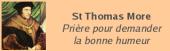 St Thomas More prière BONNE HUMEUR